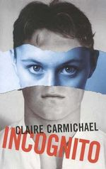 Incognito - Claire Carmichael