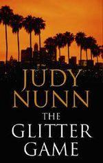 The Glitter Game - Judy Nunn