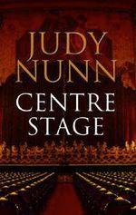 Centre Stage - Judy Nunn