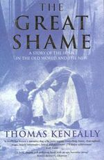 The Great Shame - Thomas Kenneally
