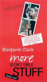 More Secret Girls' Stuff - Margaret Clark
