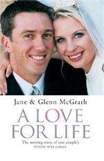A Love for Life - Jane McGrath