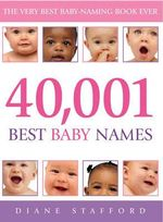 40,001 Best Baby Names - Dianne Stafford