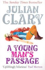 A Young Man's Passage - Julian Clary