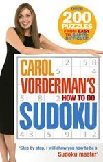 Carol Vorderman's How to Do Sudoku - Carol Vorderman