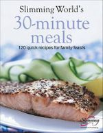 Slimming World 30-Minute Meals - Slimming World