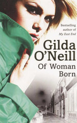 Of Women Born : Of Women Born - Gilda O'Neil
