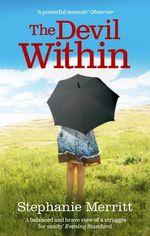 The Devil within : A Memoir of Depression - Stephanie Merritt