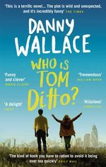 Who is Tom Ditto? - Danny Wallace