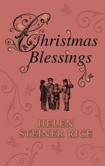 Christmas Blessings - Helen Steiner Rice