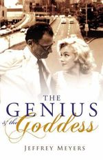 The Genius and the Goddess - Jeffrey Meyers
