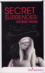 Secret Surrender : Stories From Madame B - Ann Summers