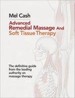 Advanced Remedial Massage - Mel Cash