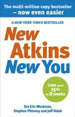 New Atkins for a New You : The Ultimate Diet for Shedding Weight and Feeling Great - Eric C. Westman