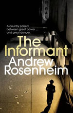 The Informant : Italy Winter of 1944 - Andrew Rosenheim