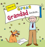 You're a Great Grandad Because... : Suga-Lumps Giftbook - Ged Backland