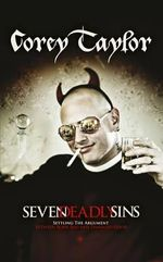 The Seven Deadly Sins - Corey Taylor