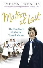 Matron at Last : B format - Evelyn Prentis