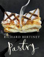 Pastry - Richard Bertinet