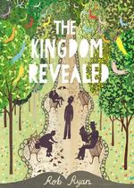 The Kingdom Revealed : Book 2 - Rob Ryan