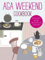 Aga Weekend Cookbook - No Author Name Required