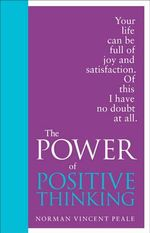 The Power of Positive Thinking : Special Edition - Norman Vincent Peale