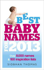 Best Baby Names for 2013 - Siobhan Thomas