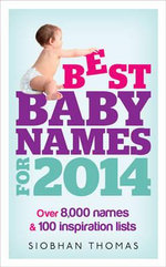 Best Baby Names for 2014 - Siobhan Thomas