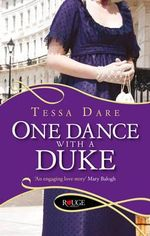 One Dance with a Duke : A Rouge Regency Romance - Tessa Dare