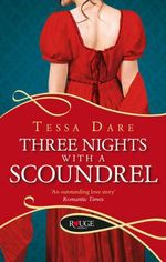 Three Nights with a Scoundrel : A Rouge Regency Romance - Tessa Dare