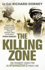 The Killing Zone : Awards and Decorations of the United States Army a... - Richard Dorney