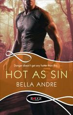 Hot as Sin : The Hotshot Firefighters Series : Book 2 - Bella Andre