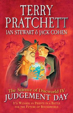 The Science of Discworld IV : Judgement Day - Terry Pratchett