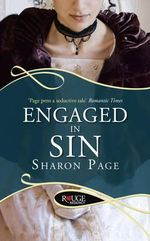 Engaged in Sin : A Rouge Regency Romance - Sharon Page