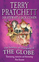 The Science of Discworld II : The Globe - Terry Pratchett