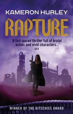 Rapture : Bel Dame Apocrypha - Kameron Hurley