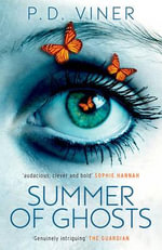The Summer of Ghosts - P. D. Viner