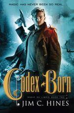 Codex Born : Magic Ex Libris - Jim C. Hines