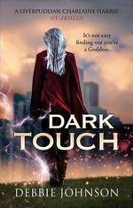 Dark Touch - Debbie Johnson