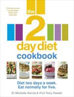 The 2-Day Diet Cookbook - Michelle Harvie