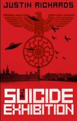 The Suicide Exhibition : The Never War - Justin Richards