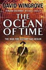 The Ocean of Time : Roads to Moscow - David Wingrove