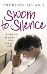 Sworn to Silence - Brendan Boland