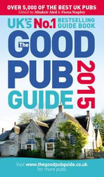 The Good Pub Guide 2015 - Alisdair Aird
