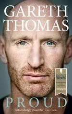 Proud : My Autobiography - Gareth Thomas
