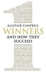 Winners : And How They Succeed - Alastair Campbell
