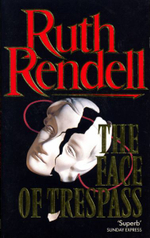 The Face of Trespass - Ruth Rendell