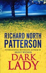 Dark Lady - Richard North Patterson