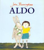 Aldo : Red Fox picture books - John Burningham