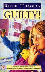 Guilty! - Ruth Thomas